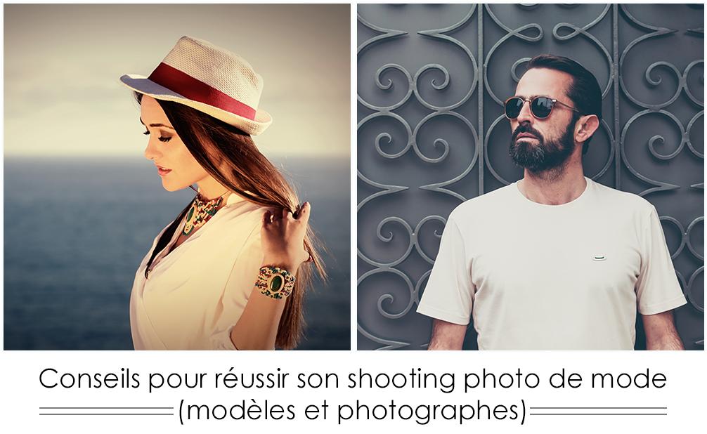 Conseils pour réussir son shooting photo de mode